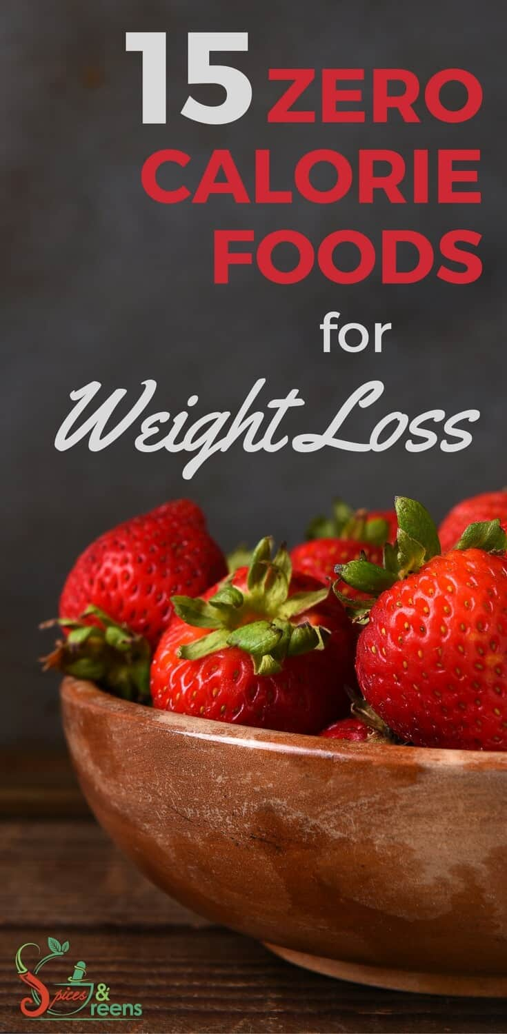 15 Zero Calorie Foods For Weight Loss - Spices & Greens