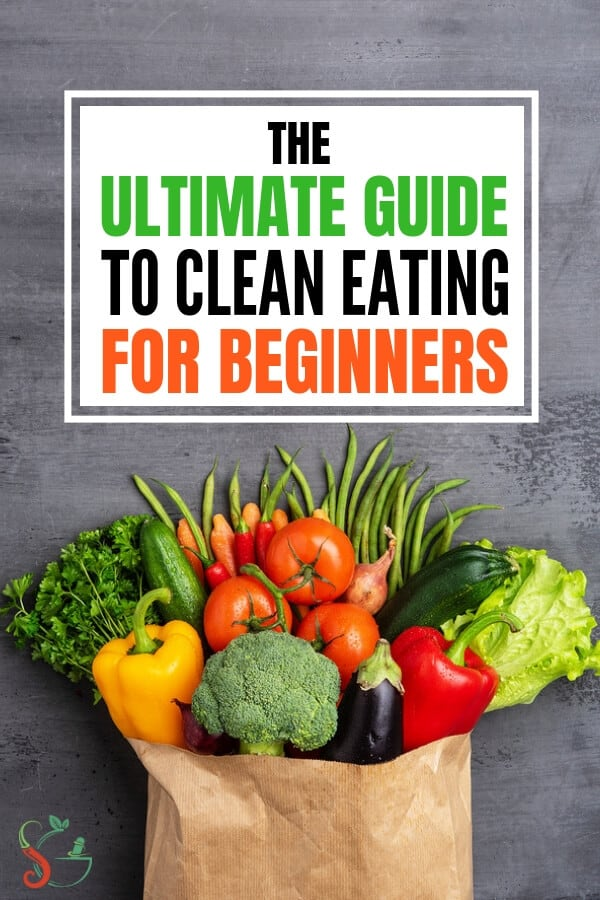 Clean eating for beginners ultimate guide that answers what is clean eating and how it helps with losing weight. Get shopping lists and meal plan for weightloss and detox. Includes easy recipes for breakfast, snack, lunch and dinner. Also includes tips for families with kids looking to eat clean on a budget. #cleaneating