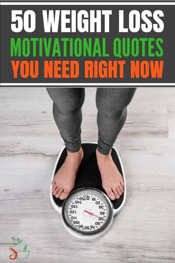 50 awesome weight loss motivational quotes to help you keep going and stay motivated. Includes weightloss tips that provide inspiration, nutrition, diet, healthy recipes, and food advice for moms with busy lifestyle wanting to lose last 10 pounds. #weightlossmotivation #weightlossinspiration #quotes #motivation #weightloss #healthy
