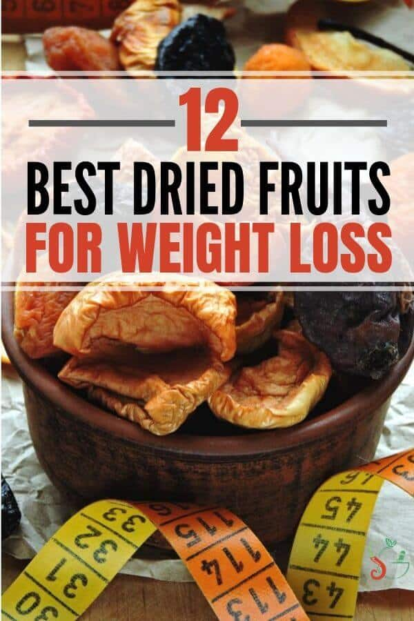 12 best dried fruit for weight loss and health benefits - perfect for healthy snacks! Includes snack ideas with pre-portioned packaging to limit intake to healthy portions. #snacks #healthySnacks #weightloss #healthyeating #lowcarb #cleaneating #cleaneatingsnacks