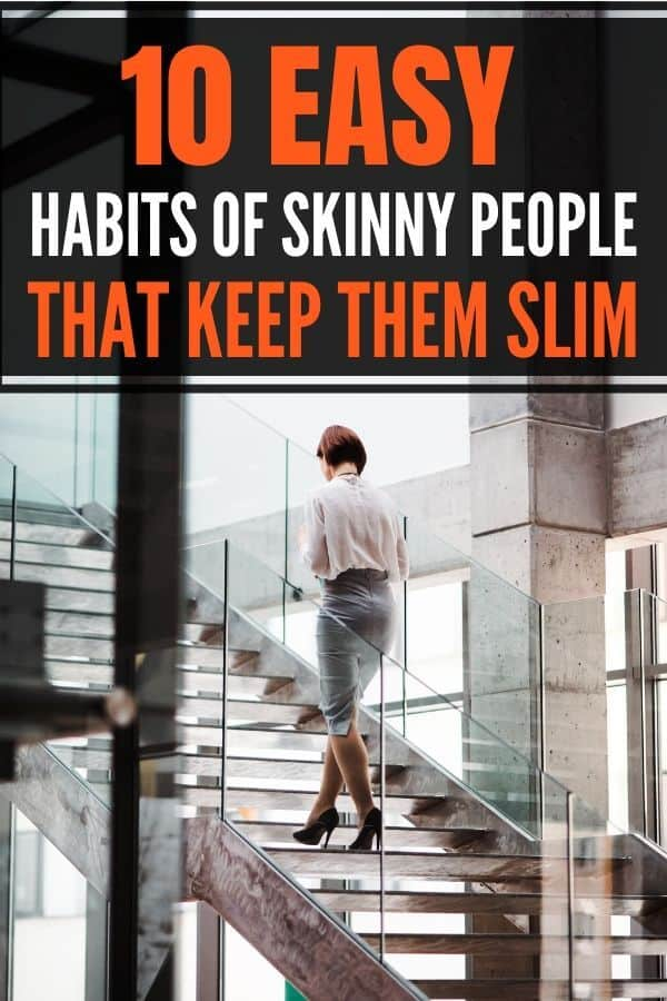 10 secret habits of a skinny girl and weightloss tips so that you can adapt them into your healthy eating and lifestyle to start losing weight naturally! #WeightlossTips #LosingWeight