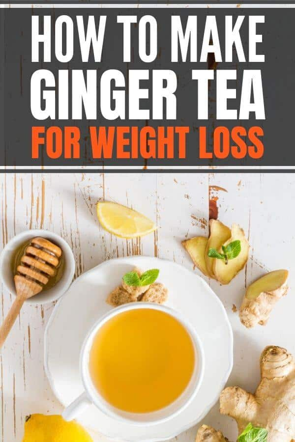 How to make ginger tea for weight loss and flat stomach. Includes 5 benefits of ginger for weight loss, tips on when to drink, fresh vs powder ginger and tea bags. Easy recipe with lemon and honey. #freshginger #ginger #tea #gingertea
