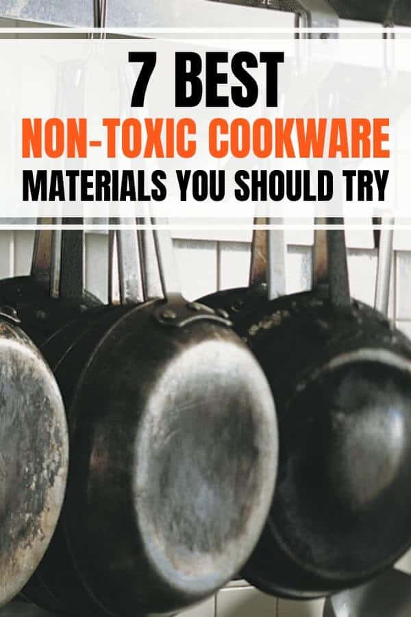 7 best non-toxic cookware materials and best cookware brands that are safe and eco-friendly for healthy eating for your family. #cookware #nontoxic #healthyliving #toxicfree #nonstick