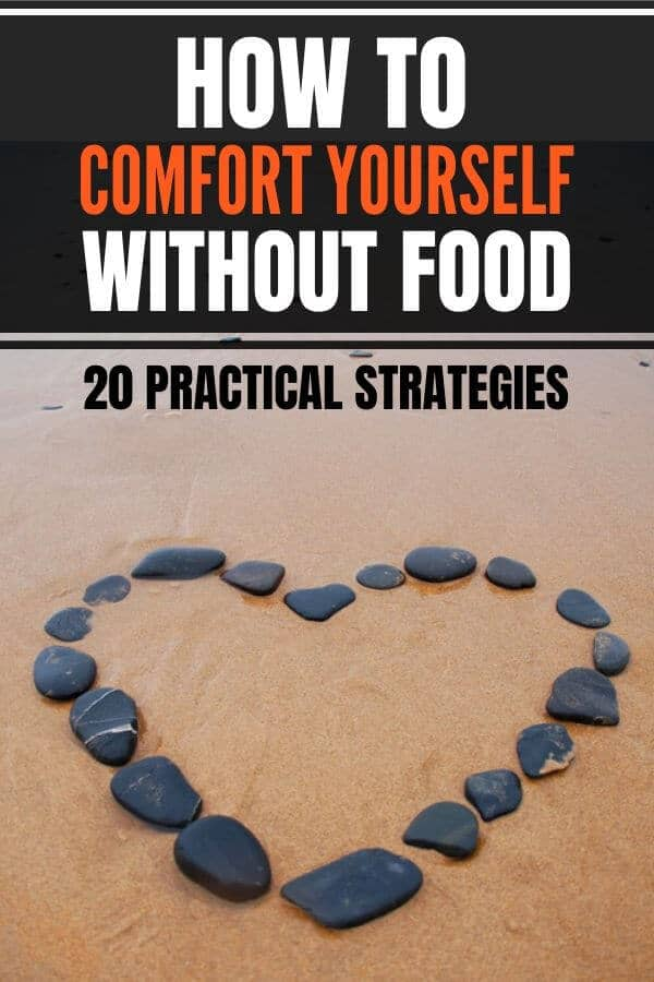 How to comfort yourself without food: 20 alternatives to eating. #emotionaleating #overeating #diet #emotions #health #wellness